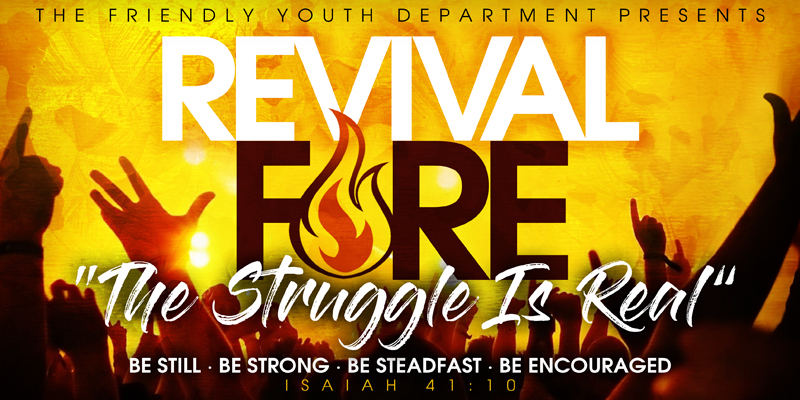 "Revival Fire: ""The Struggle Is Real"" 